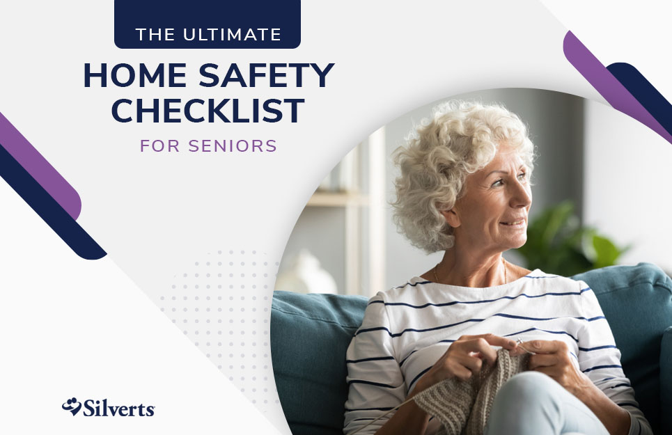 Ultimate Home Safety Checklist for Seniors