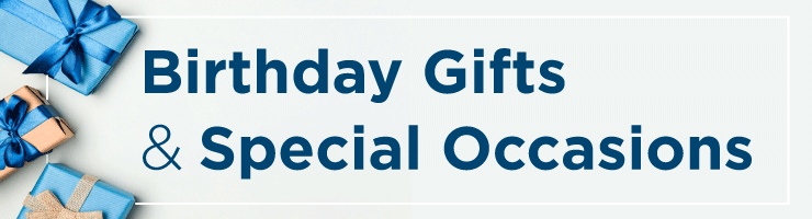 Birthday Gifts and Special Occasions