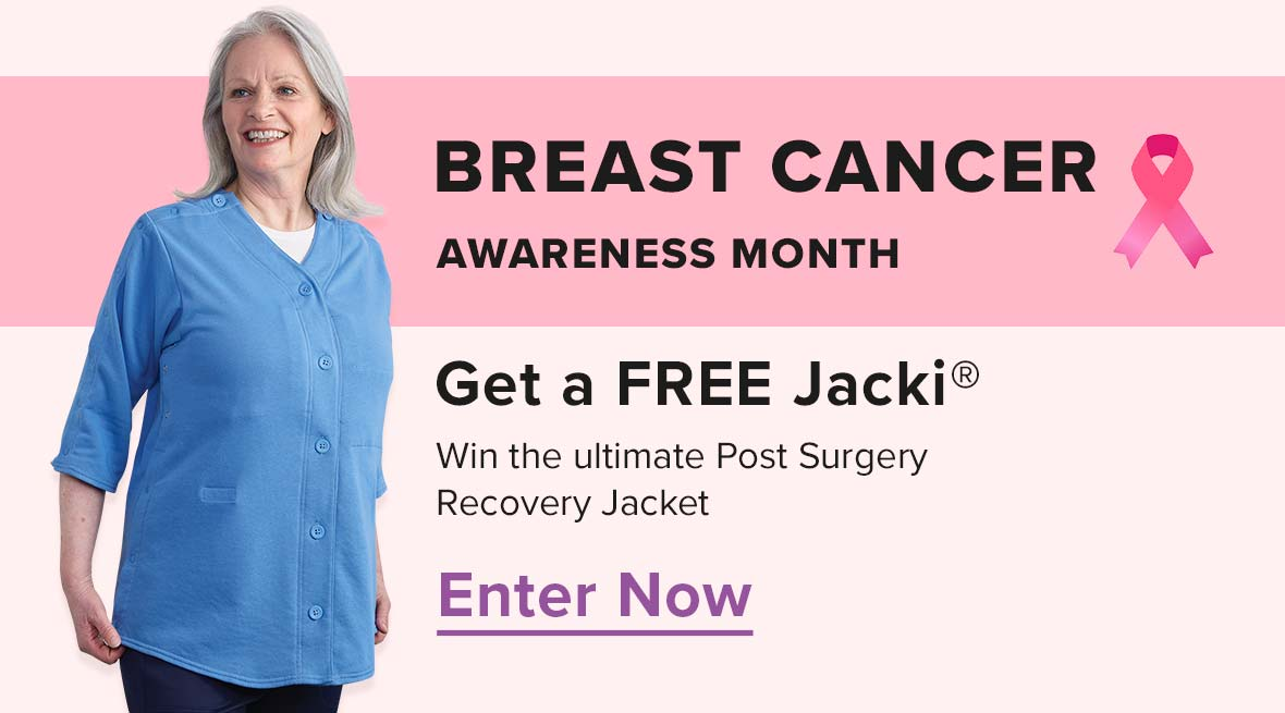 Breast Cancer Awareness Month - Get a FREE Jacki - Win the ultimate Post Surgery Recovery Jacket - Enter Now
