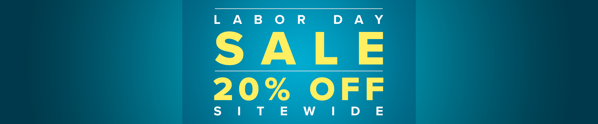 Labor Day Sale - 20% Off Sitewide